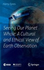 Clearer View of Things: the Cultural and Ethical Implications of Earth Observation for Environmental Protection