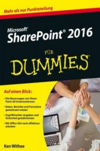 Microsoft SharePoint 2016 fur Dummies