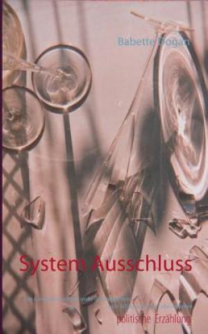 System Ausschluss