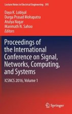 Proceedings of the International Conference on Signal, Networks, Computing, and Systems