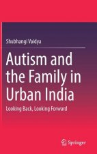 Autism and the Family in Urban India