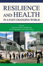Resilience and Health in a Fast-Changing World