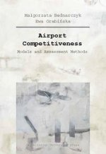 Airport Competitiveness - Models and Assessment Methods