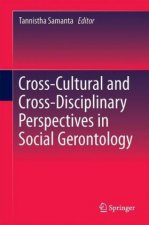Cross-Cultural and Cross-Disciplinary Perspectives in Social Gerontology