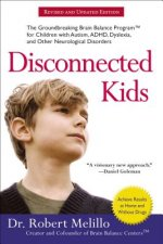 Disconnected Kids - Revised and Updated