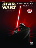 Star Wars A Musical Journey Episodes I-VI: Trumpet