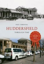 Huddersfield Through Time