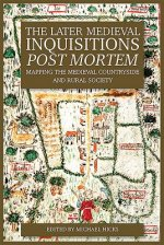 Later Medieval Inquisitions Post Mortem