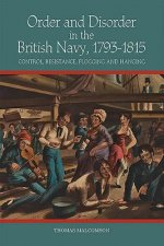 Order and Disorder in the British Navy, 1793-1815