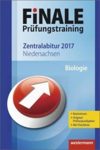 Finale Prüfungstraining 2017 - Zentralabitur Niedersachsen, Biologie