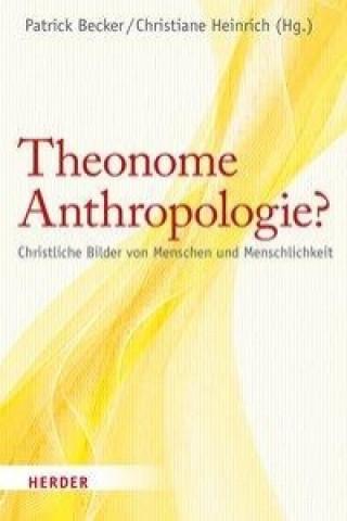 Theonome Anthropologie?