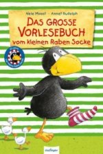 Der kleine Rabe Socke: Das große Vorlesebuch vom kleinen Raben Socke