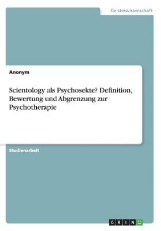 Scientology als Psychosekte? Definition, Bewertung und Abgrenzung zur Psychotherapie