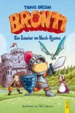 Bronti - Ein Saurier im Blech-Pyjama