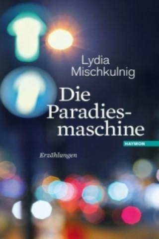 Die Paradiesmaschine