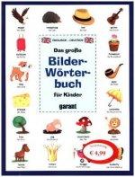 Das große Bildwörterbuch für Kinder - Englisch/Deutsch