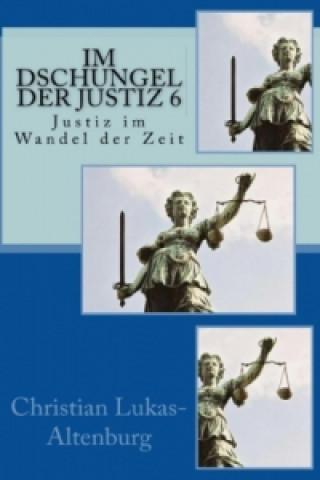 Im Dschungel der Justiz 6