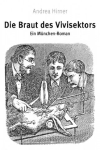 Die Braut des Vivisektors