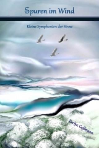 Spuren im Wind - Kleine Symphonien der Sinne
