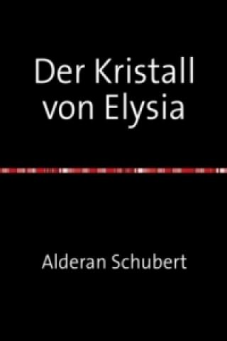 Der Kristall von Elysia