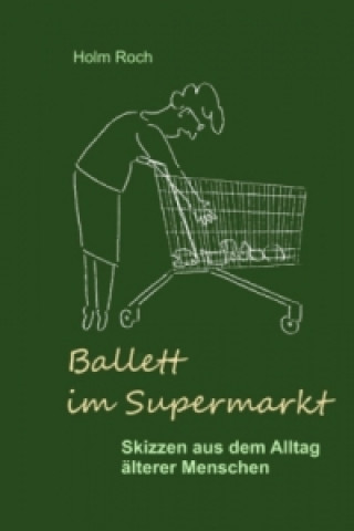 Ballett im Supermarkt
