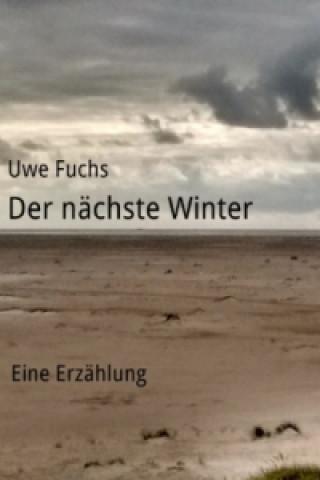 Der nächste Winter