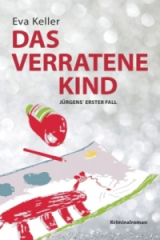 Das verratene Kind