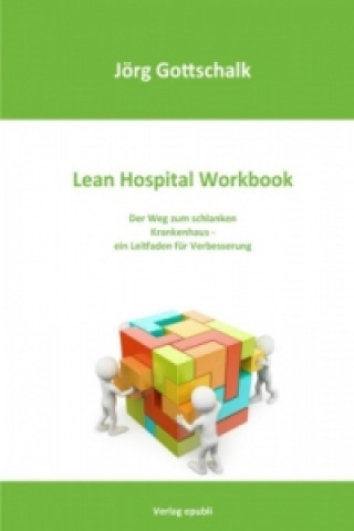 Lean Hospital Workbook