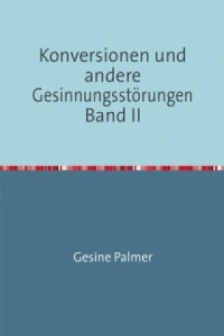 Konversionen Band II