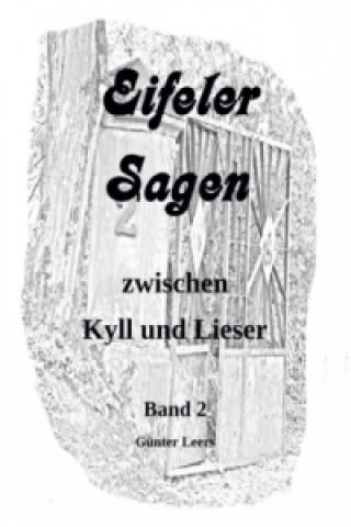 Eifeler Sagen zwischen Kyll und Lieser Band 2