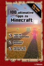 Minecraft: 100 ultimative Tipps zu Minecraft