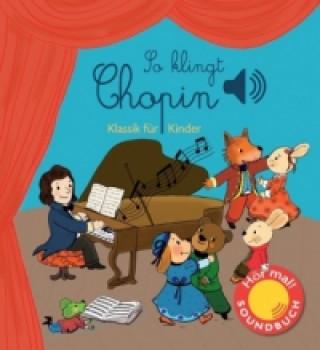 So klingt Chopin, m. Soundeffekten