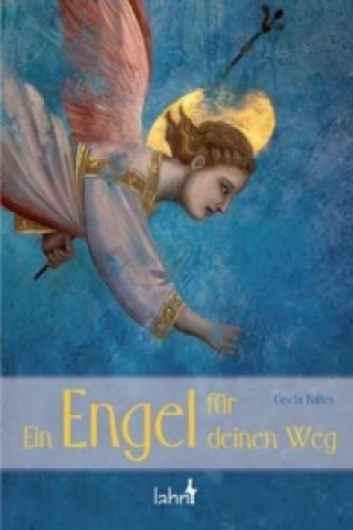 Ein Engel für deinen Weg