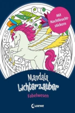 Mandala-Lichterzauber - Fabelwesen
