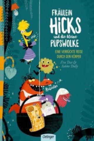 Fräulein Hicks und die kleine Pupswolke