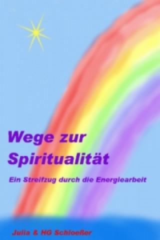 Wege zur Spiritualität