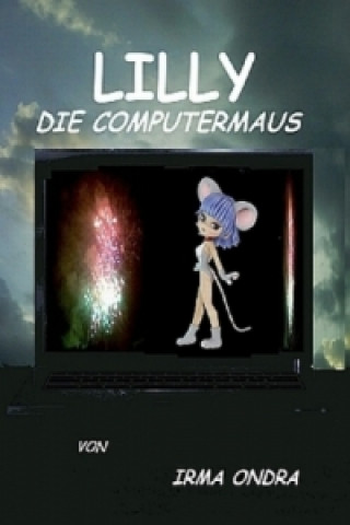 Lilly, die Computermaus