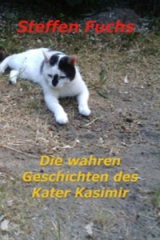 Die wahren Geschichten des Kater Kasimir