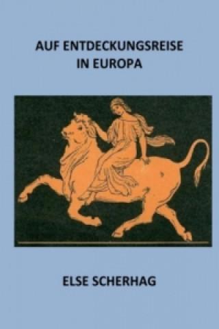 Auf Entdeckungsreise in Europa