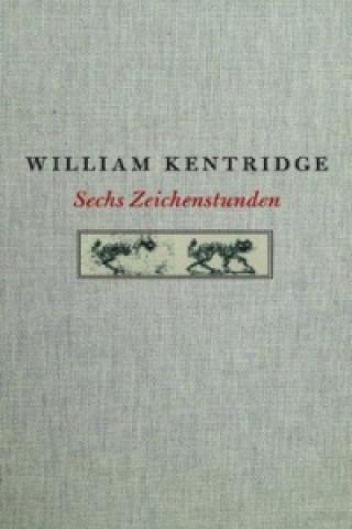William Kentridge. Sechs Zeichenstunden