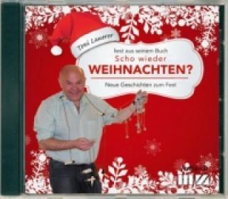 Scho wieder Weihnachten?