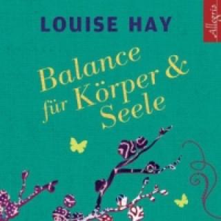 Balance für Körper und Seele