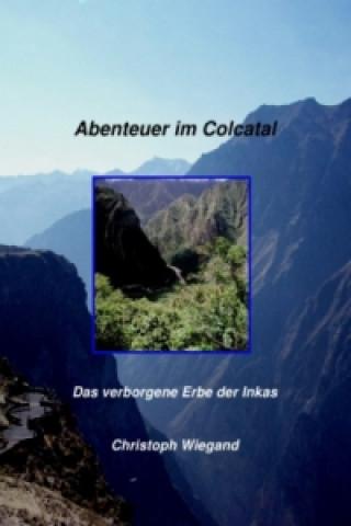 Abenteuer im Colcatal