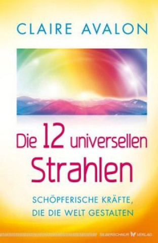 Die 12 universellen Strahlen