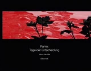 Purim: Tage der Entscheidung