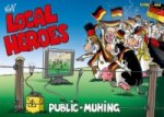 Local Heroes - Public Muhing