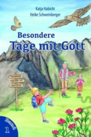 Besondere Tage mit Gott. Bd.1