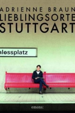 Lieblingsorte Stuttgart