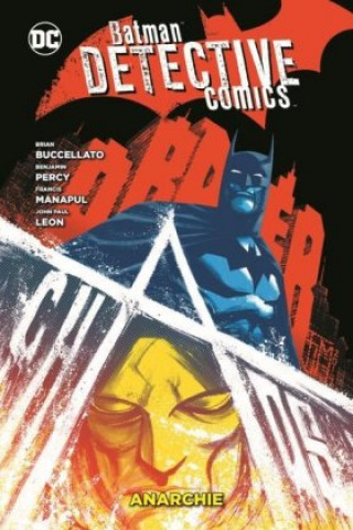 Batman - Detective Comics: Anarchie
