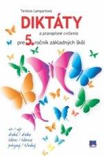 Diktáty a pravopisné cvičenia pre 5. ročník základných škôl